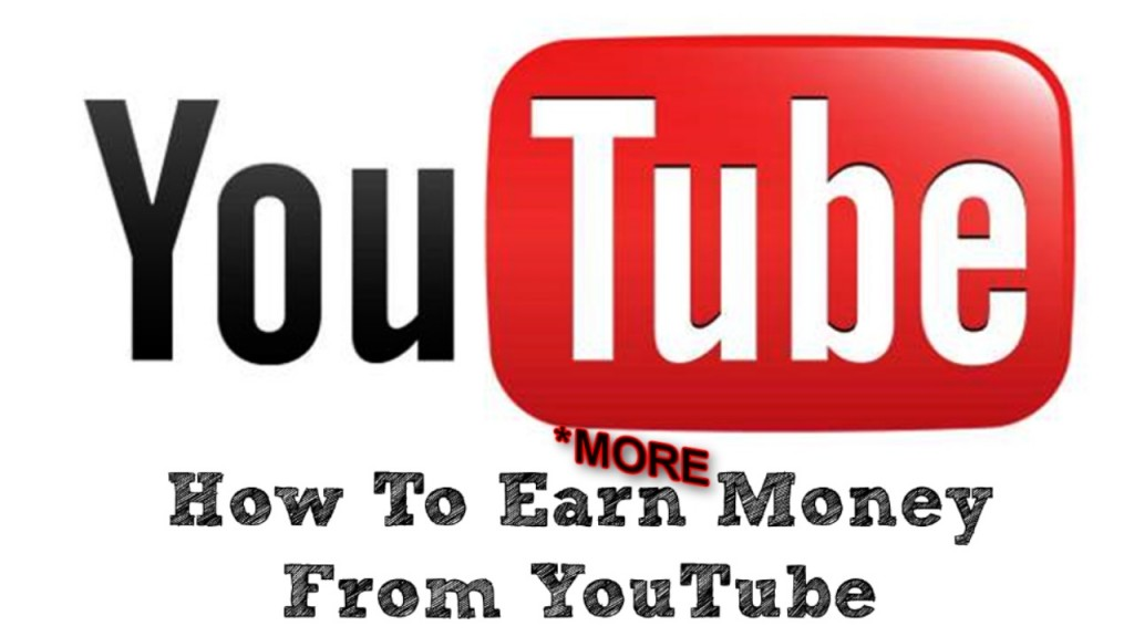 How to earn more money on YouTube
