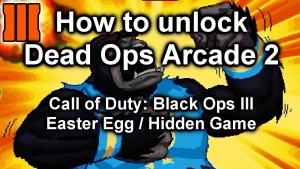 How to unlock Dead Ops Arcade 2 (Black Ops 3 Hidden Game)