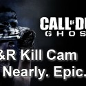 So. Nearly. Epic. COD: Ghosts – S&R Final Kill Cam