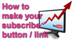 How to make you YouTube subscription link
