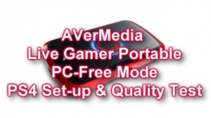 AVerMedia LGP PS4 PC Free Mode Recording Test [thumb]