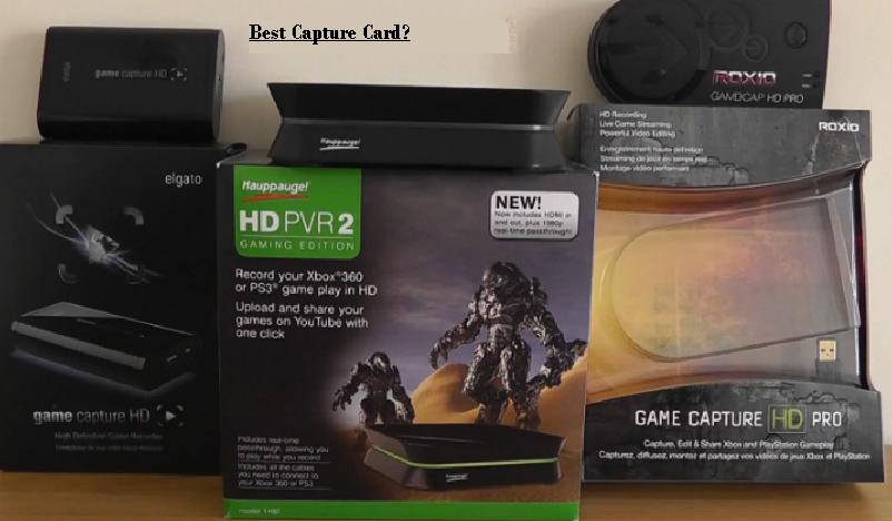 Best Capture Card - HD game capture comparison
