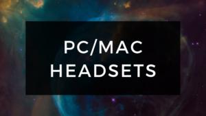 PC & Mac Gaming Headsets